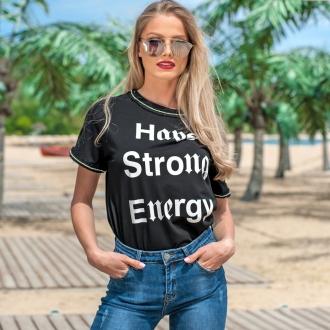 Тениска Have Strong Energy черна